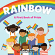 Michael Genhart / Anne Passchier: Rainbow - A First Book of Pride