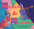 Daniel Haack / Isabel Galupo: Maiden and Princess