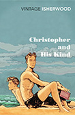 Christopher Isherwood: Christopher and His Kind