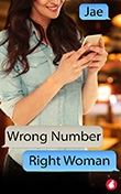 Jae: Wrong Number, Right Woman
