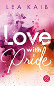 Lea Kaib: Love With Pride