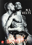 M. S. Kelts: Blind Dreams