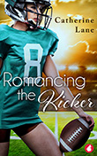 Catherine Lane: Romancing the Kicker