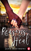 Jenn Matthews: Reasons to Heal