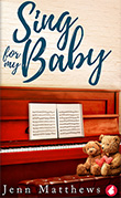 Jenn Matthews: Sing For My Baby