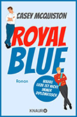 Casey McQuiston: Royal Blue