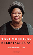Toni Morrison: Selbstachtung
