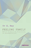 Yv E. Nay: Feeling Family