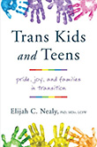 Elijah C. Nealy: Trans Kids and Teens