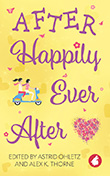 Astrid Ohletz / Alex K. Thorne (ed.): After Happily Ever After