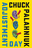 Chuck Palahniuk: Adjustment Day