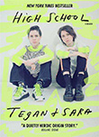 Tegan Quin / Sara Quin: High School