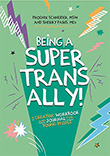 Phoenix Schneider / Sherry Paris: Being a Super Trans Ally!