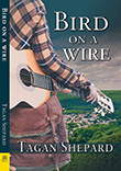Tagan Shepard: Bird on a Wire