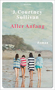 J. Courtney Sullivan: Alles Anfang