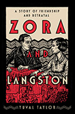 Yuval Taylor: Zora and Langston