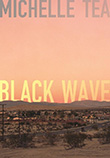 Michelle Tea: Black Wave