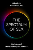 Hida Viloria / Maria Nieto: The Spectrum of Sex