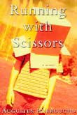Augusten Burroughs: Running with Scissors - € 8.95