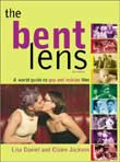 Lisa Daniel, Claire Jackson: The Bent Lens