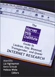 Alan Ellis, others (eds.): The Harvey Milk Institute Guide to Lesbian, Gay, Bisexual, Transgender, and Queer Internet Research