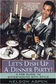 Nelson Aspen: Let's Dish Up a Dinner Party!